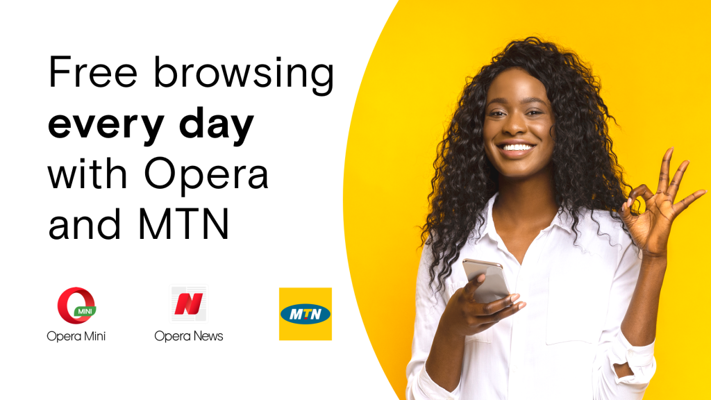 Free browsing every day with Opera and MTN