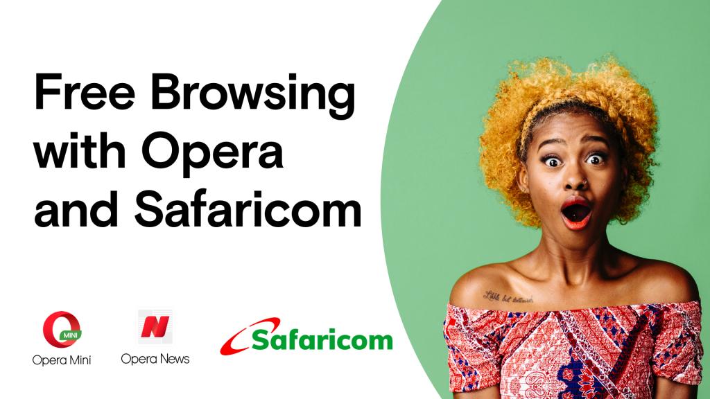 Free Browsing with Opera and Safaricom