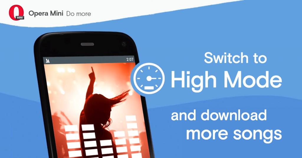 Enjoy 'High' mode on Opera Mini with great data saving more music!