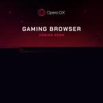 Opera GX Early Access