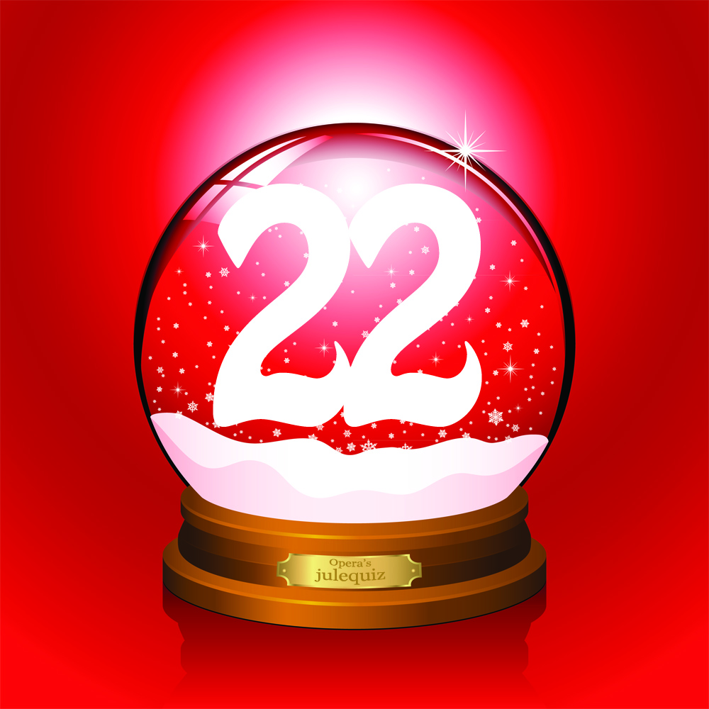 22 >> Opera S Julequiz December 22 Opera News