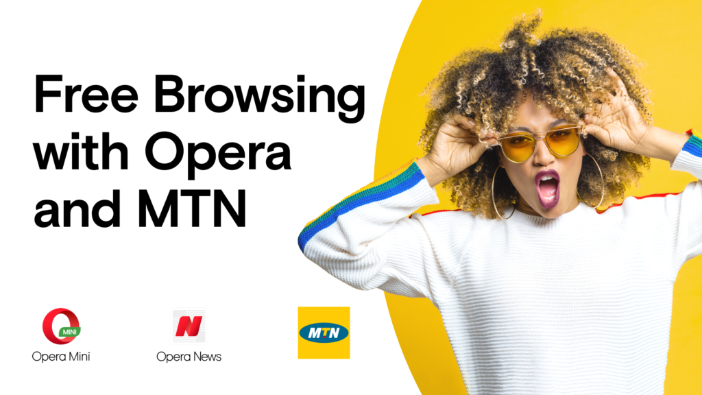 Free Browsing with Opera and MTN