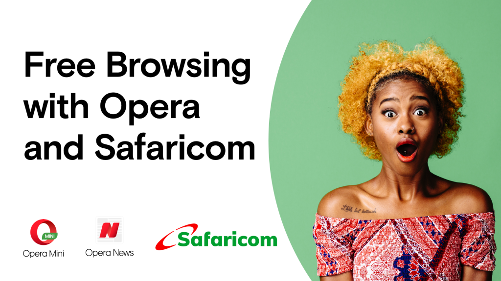 Free Browsing with Opera and Safaricom