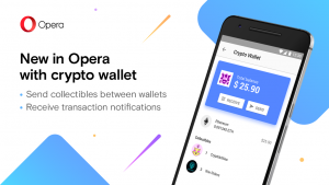Thumbnail for 'Opera crypto wallet update: Opera is first to let you send crypto-collectibles directly from your wallet.'