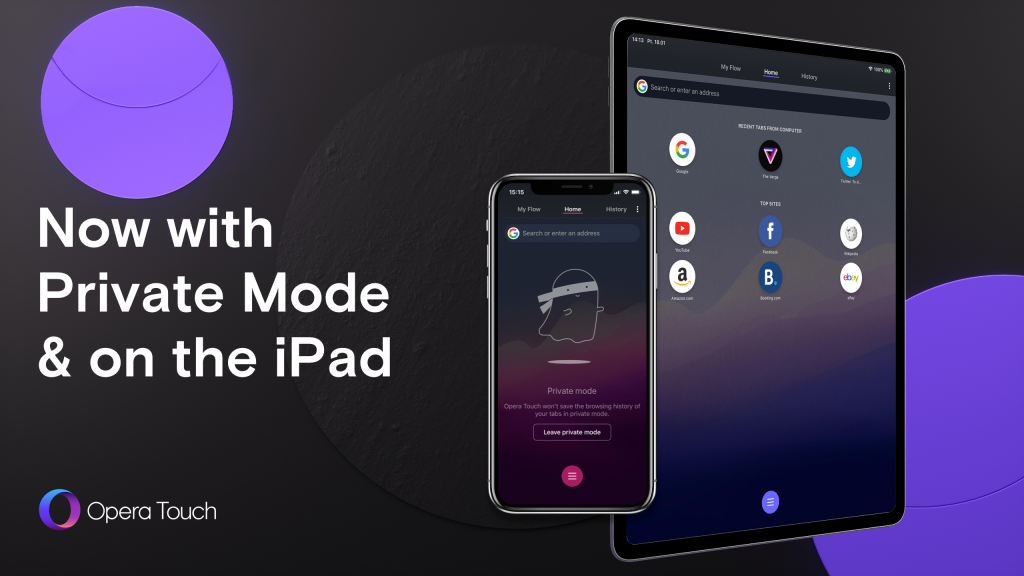 Opera Touch with Private Mode for iOS and Android, also