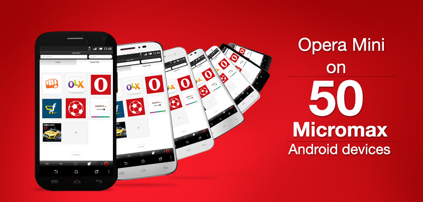 Opera Mini on 50 Micromax Android devices